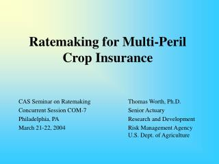 Ratemaking for Multi-Peril Crop Insurance