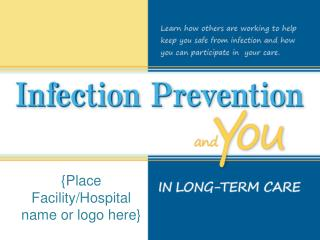 {Place Facility/Hospital name or logo here}