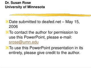 Dr. Susan Rose University of Minnesota