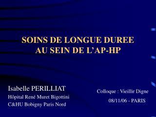 SOINS DE LONGUE DUREE AU SEIN DE L'AP-HP