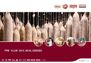 TPM    KLuB   2012 .09.05. Szeged