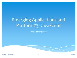 Emerging Applications and Platform#3: JavaScript
