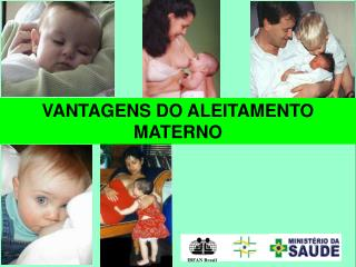 VANTAGENS DO ALEITAMENTO MATERNO