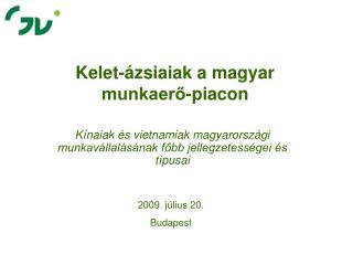Kelet-ázsiaiak a magyar  munkaerő-piacon
