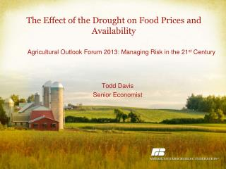 The Effect of the Drought on Food Prices and Availability