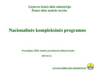 Nacionali nės kompleksinės programos
