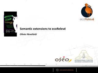 Semantic extensions to  ecoRelev�