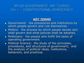 AP US GOVERNMENT- MR. TUMINO CH. 1 – CONSTITUTIONAL DEMOCRACY