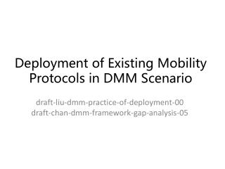 Deployment of Existing Mobility Protocols in DMM Scenario