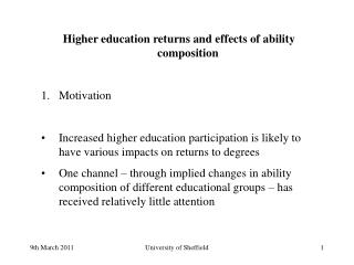 Higher education returns and effects of ability composition Motivation