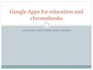 Google Apps for education and chromebooks