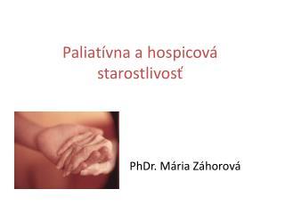 Paliatívna a hospicová starostlivosť