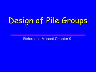 Design of Pile Groups