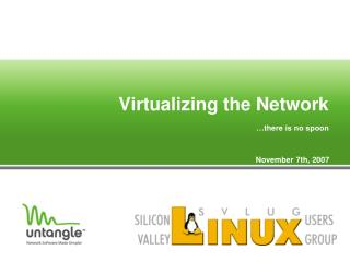 Virtualizing the Network