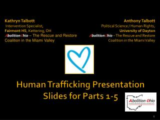 Human Trafficking Presentation Slides for Parts 1-5