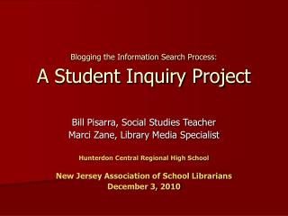 Blogging the Information Search Process: A Student Inquiry Project