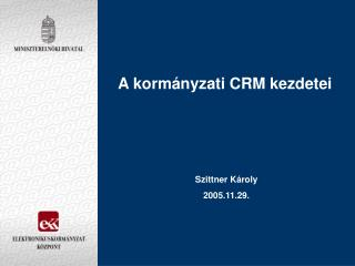 A kormányzati CRM kezdetei