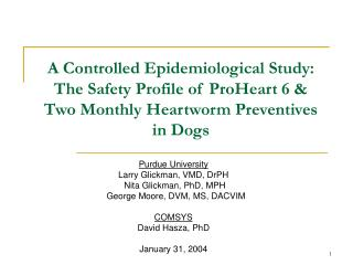 A Controlled Epidemiological Study: