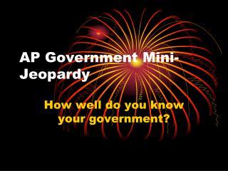 AP Government Mini-Jeopardy