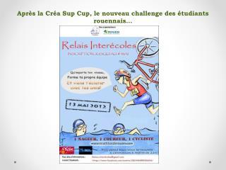 Après la Créa Sup  Cup , le nouveau  challenge des étudiants rouennais…