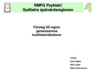 RMPG Psykiatri  Sydöstra sjukvårdsregionen