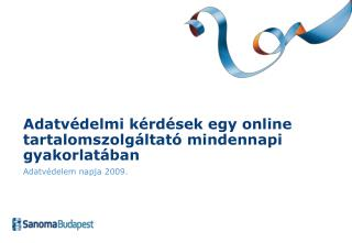 Adatvédelmi kérdések egy online tartalomszolgáltató mindennapi gyakorlatában