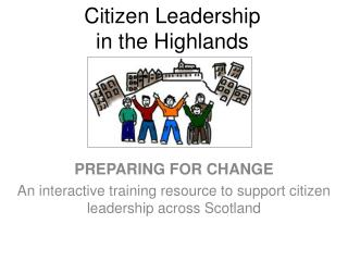 Citizen Leadership in the Highlands