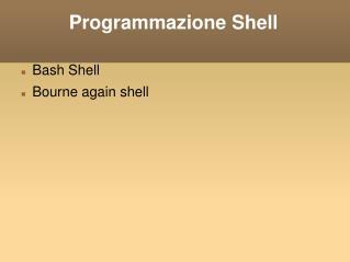 Programmazione Shell