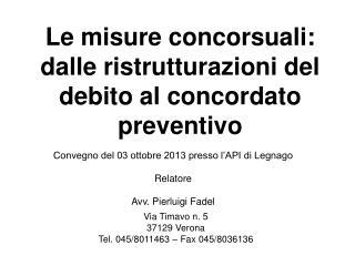Le misure concorsuali: dalle ristrutturazioni del debito al concordato preventivo