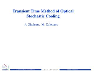 Transient Time Method of Optical Stochastic Cooling