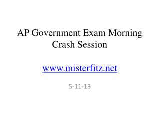 AP Government Exam Morning Crash Session misterfitz