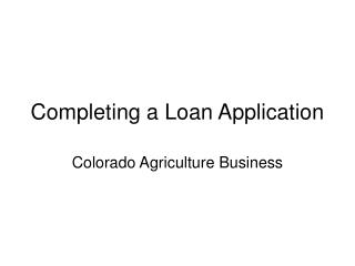 Completing a Loan Application