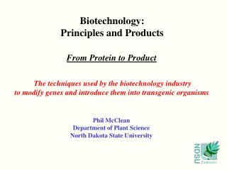 Biotechnology: Principles and Products