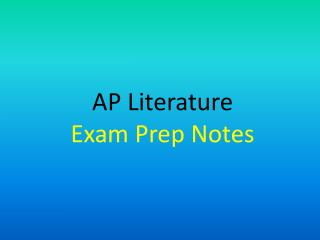 AP Literature  Exam Prep Notes