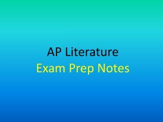 AP Literature  Exam Prep Notes