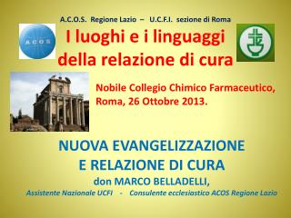 Nobile Collegio Chimico Farmaceutico,  Roma, 26 Ottobre 2013.