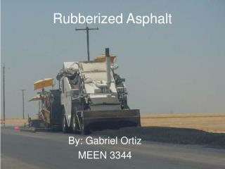 Rubberized Asphalt