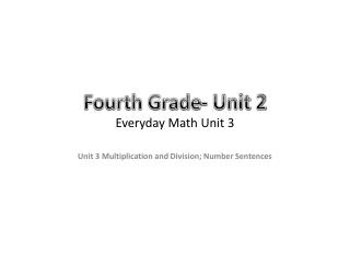 Fourth Grade- Unit 2 Everyday Math Unit 3
