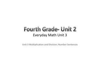 Fourth Grade- Unit 2 Everyday Math Unit 3