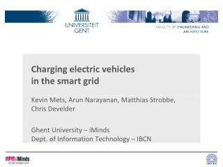 Charging electric  vehicles in  the smart grid