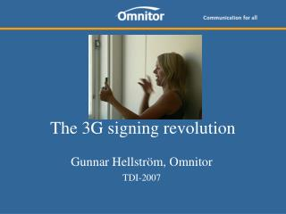 The 3G signing revolution
