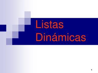 Lista s Dinámicas