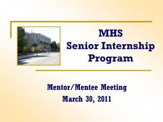 MHS Senior Internship Program