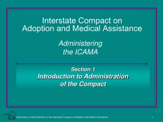 Interstate Compact on  Adoption and Medical Assistance