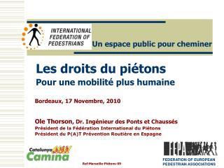 Les droits du piétons  Pour une mobilité plus humaine