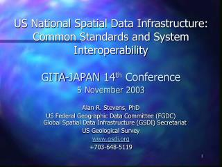 US National Spatial Data Infrastructure: Common Standards and System Interoperability