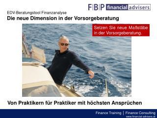 EDV-Beratungstool Finanzanalyse Die neue Dimension in der Vorsorgeberatung
