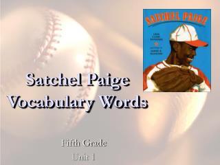Satchel Paige Vocabulary Words