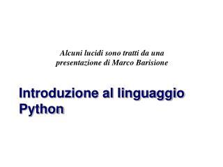 Introduzione al linguaggio Python