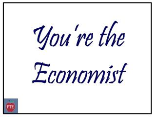 You're the  Economist